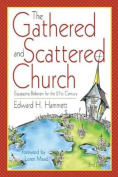 The Gathered and Scattered Church