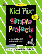 Kid Pix Simple Projects