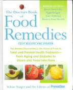 The Doctor's Book of Food Remedies - Fully Revised & Updated