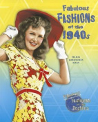 Fabulous Fashions of the 1940s