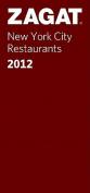 Zagat New York City Restaurants (Zagat Survey