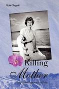 Killing Mother