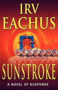 Sunstroke: A Novel of Suspense