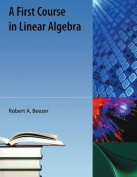 First Course in Linear Algebra