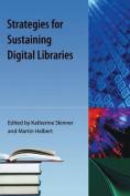 Strategies for Sustaining Digital Libraries