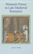 Women's Power in Late Medieval Romance