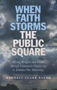 When Faith Storms the Public Square