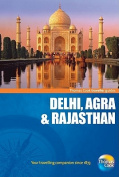 Delhi, Agra and Rajasthan