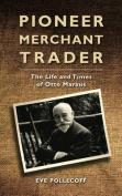 Pioneer Merchant Trader