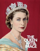 The Queen: Art & Image