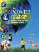 The Power of Picture Books in Teaching Math, Science, and Social Studies