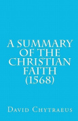 A Summary of the Christian Faith