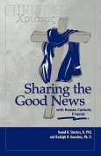 Sharing the Good News with Roman Catholic Friends