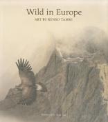 Wild in Europe