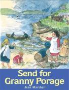 Send for Granny Porage