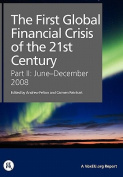 The First Global Financial Crisis of the 21st Century, Part II