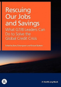 Rescuing Our Jobs and Savings