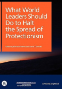 What World Leaders Should Do to Halt the Spread of Protectionism