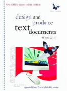 BSBITU303A Design and Produce Text Documents - Word 2010