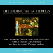 Defending the Fatherless (CD)  [Audio]