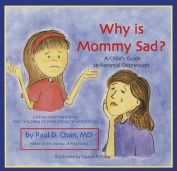 Why Is Mommy Sad?