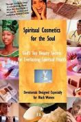 Spiritual Cosmetics for the Soul