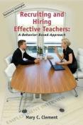 Recruiting and Hiring Effective Teachers
