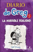 Diario de Greg 5. La Horrible Realidad [Spanish]
