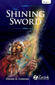 The Shining Sword: Book 1