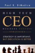 High Tech CEO Business Success Strategies
