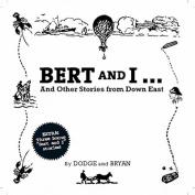 Bert & I [Audio]