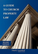 A Guide to Church Property Law Second Edition
