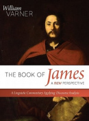 The Book of James--A New Perspective