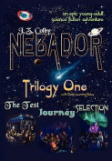 Nebador Trilogy One