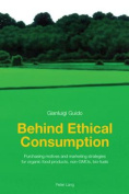 Behind Ethical Consumption