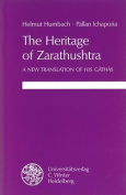 The Heritage of Zarathushtra
