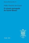 O Crioulo Portugues Da Guine-Bissau