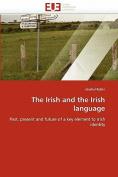 The Irish and the Irish Language