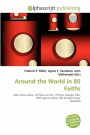 Around the World in 80 Faiths