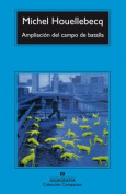 Ampliacion Del Campo De Batalla [Spanish]