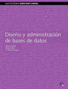 Diseo y Administracin de Bases de Datos [Spanish]