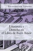 Literatura y Derecho En El Libro de Buen Amor [Spanish]