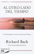 Al Otro Lado del Tiempo = Out of My Mind [Spanish]
