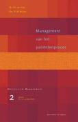 Management Van Het Patientenproces  [DUT]