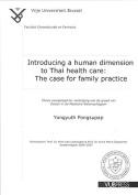 Introducing a Human Dimension to Thai Health Care
