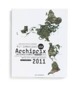 Archiprix International MIT Cambridge USA 2011 - the World's Best Graduation Projects.