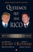 Queremos Que Seas Rico /Why We Want You to Be Rich [Spanish]