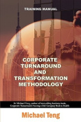 Corporate Turnaround and Transformation Methodology