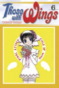Those with Wings: v.6