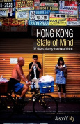 Hong Kong State of Mind